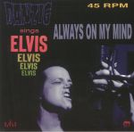 Sing Elvis: Always On My Mind