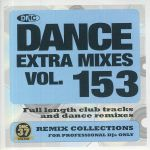 Dance Extra Mixes Vol 153: Remix Collections For Professional DJs Only (Strictly DJ Only)