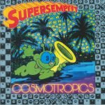 Cosmotropics