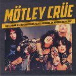 Hotter Than Hell: Live At Perkins Palace Pasadena CA November 11th 1982