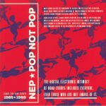 Pop Not Pop: Songs For New Europe 1985-1989