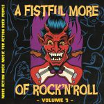 A Fistful More Of Rock 'n' Roll: Volume 3