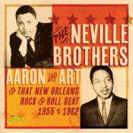 Aaron & Art & That New Orleans Rock & Roll Beat 1955-1962