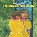 Future Me Hates Me (reissue)