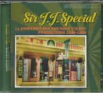 Sir JJ Special: JJ Johnson's Ska & Rock Steady Productions 1966-1968