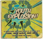 It's A Youth Explosion! Vol 1