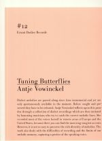 Tuning Butterflies