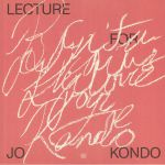 Lecture For Jo Kondo