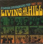 Living On The Hill: The Danish Underground Trip 1967-1974
