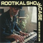 Rootikal Showcase