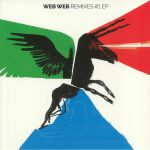 Web Web Remixes #1 EP