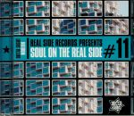 Real Side Records Presents: Soul On The Real Side #11
