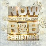 Now That's What I Call Music! R&B Christmas