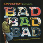 Clive Hunt Presents Bad Bad Bad: Golden Age Reggae From A Legendary Producer