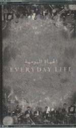 Everyday Life