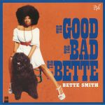 The Good The Bad & The Bette