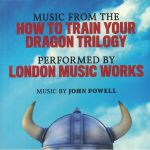 Music From The How To Train Your Dragon Trilogy (Soundtrack)