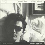 Burn The Night/Bruciare La Notte: Original Recordings 1983-1989