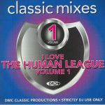 DMC Classic Mixes: I Love Human League (Strictly DJ Only)