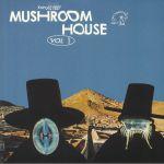 Kapote Presents Mushroom House Vol 1