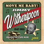 Move Me Baby! Greatest Hits & More 1947-1955