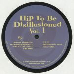 Hip To Be Disillusioned Vol 1 (reissue)