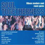 Soul Togetherness 2020: Fifteen Modern Soul Room Gems
