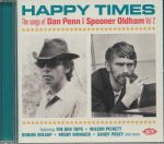 Happy Times: The Songs Of Dan Penn & Spooner Oldham Vol 2