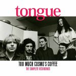 Too Much Cosmo's Coffee: The Complete Recordings