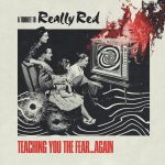 A Tribute To Really Red: Teaching You The Fear Again