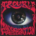 Manic Frustration (reissue)