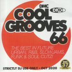 Cool Grooves 66: The Best In Future Urban R&B Slowjams Funk & Soul Cutz! (Strictly DJ Only)