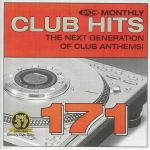 DMC Monthly Club Hits 171: The Next Generation Of Club Anthems! (Strictly DJ Only)