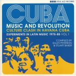 CUBA: Music & Revolution Culture Clash in Havana Experiments In Latin Music 1975-85 Vol 1