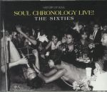 Soul Chronology Live! The Sixties