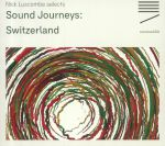 Sound Journeys: Switzerland