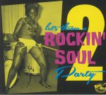 Rockin' Soul Party Vol 2