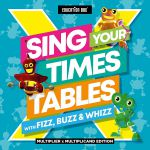 Sing Your Times Tables With Fizz Buzz & Whizz