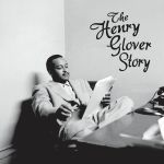 The Henry Glover Story