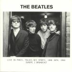 Live In Paris: Palais Des Sports June 20th 1965 Europe 1 Broadcast
