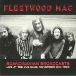 Scandinavian Broadcasts: Live At The Cue Club November 2nd 1969