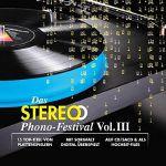 Das Stereo Phono Festival Vol III