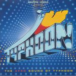 Beppe Loda Presents Typhoon The Afro Sound Of Typhoon