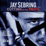 Jay Sebring: Cutting To The Truth (Soundtrack)