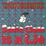 Santa Claus Is A Lie