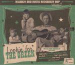 Hillbilly & Rustic Rockabilly Bop Vol 2: Lookin' For The Green
