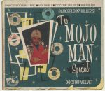 The Mojo Man Special: Dancefloor Killers Vol 1 Doctor Velvet