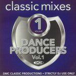 DMC Classic Mixes Dance Producers Vol 1