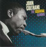 The Essential Albums: Blue Train/Giant Steps/Ballads