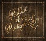 Ballad Of A Prodigal Son